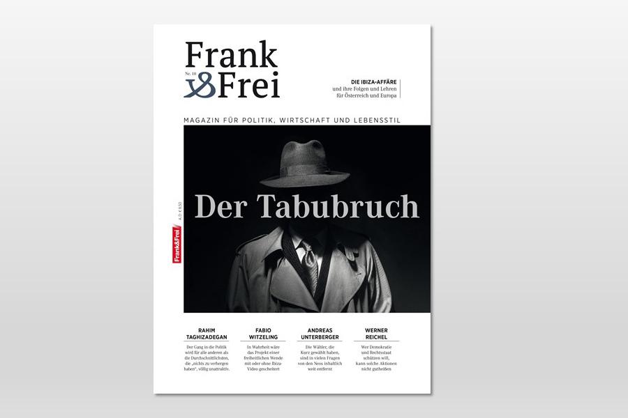 Frank&Frei Nr.10: Der Tabubruch